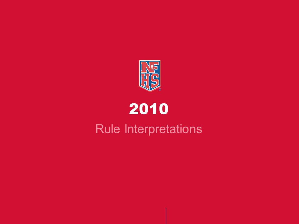 2010 Rule Interpretations