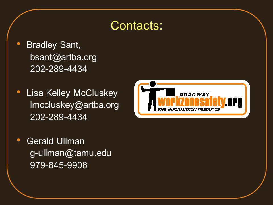 Contacts: Bradley Sant, bsant@artba.org 202-289-4434 Lisa Kelley McCluskey lmccluskey@artba.org 202-289-4434 Gerald Ullman g-ullman@tamu.edu 979-845-9