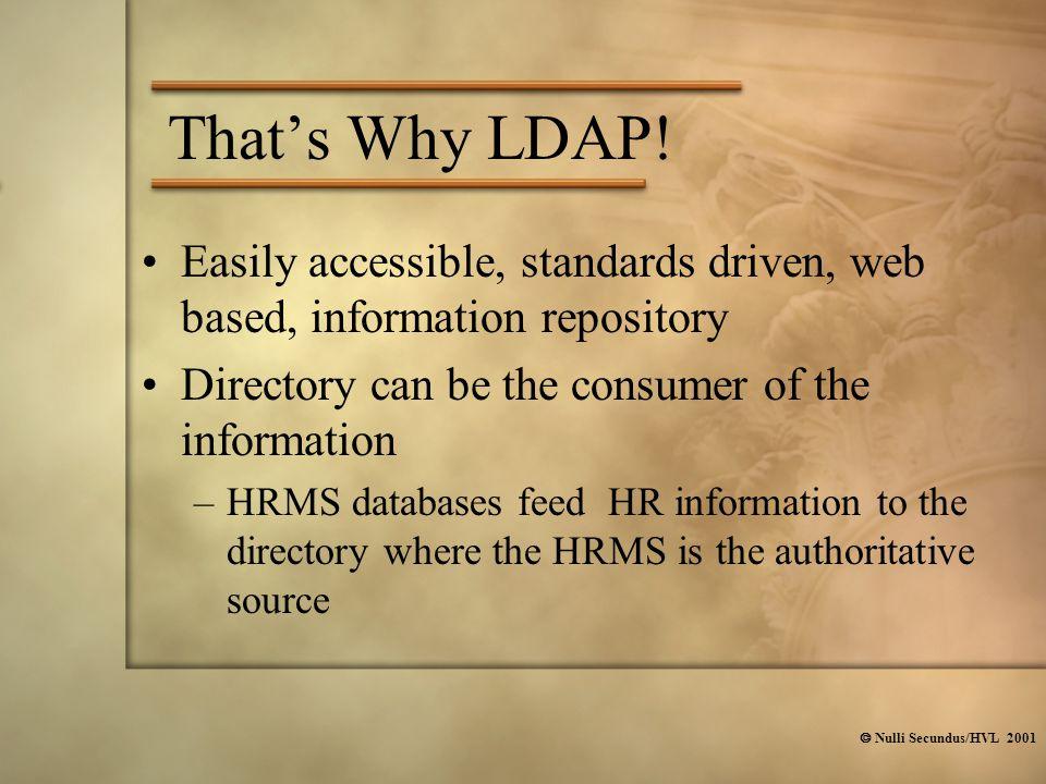  Nulli Secundus/HVL 2001 That's Why LDAP.