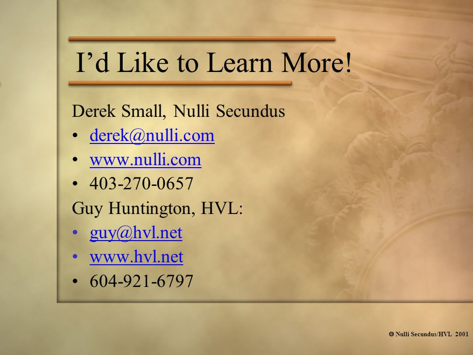  Nulli Secundus/HVL 2001 I'd Like to Learn More.