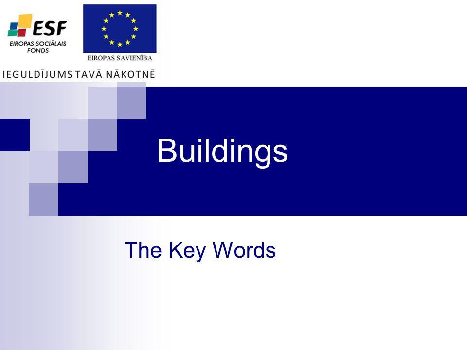 Buildings The Key Words