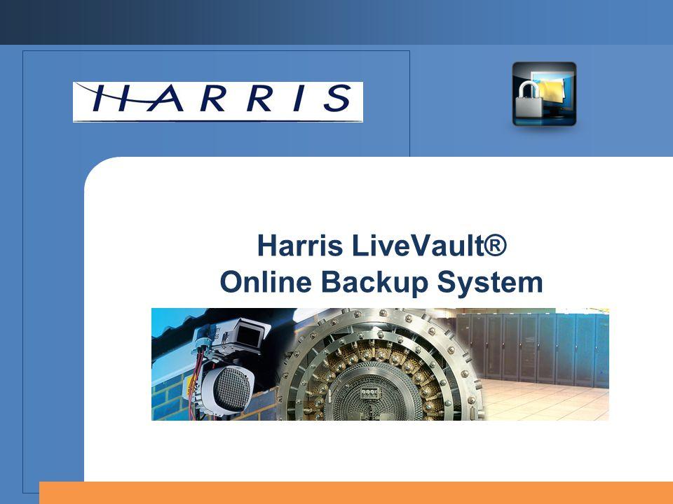 Harris LiveVault® Online Backup System