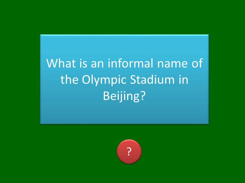 What is an informal name of the Olympic Stadium in Beijing