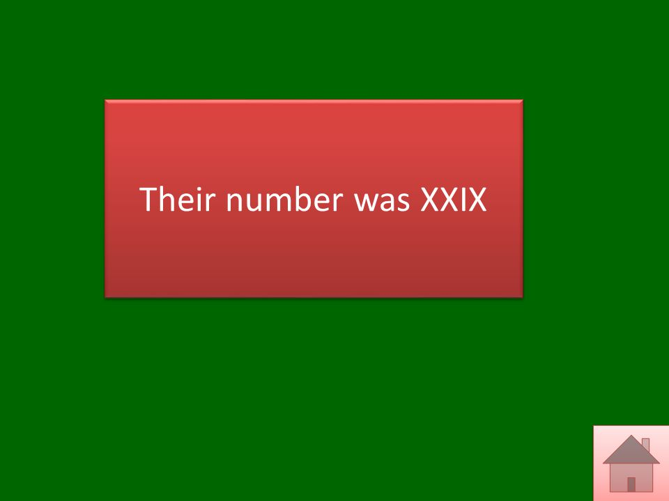 Their number was XXIX