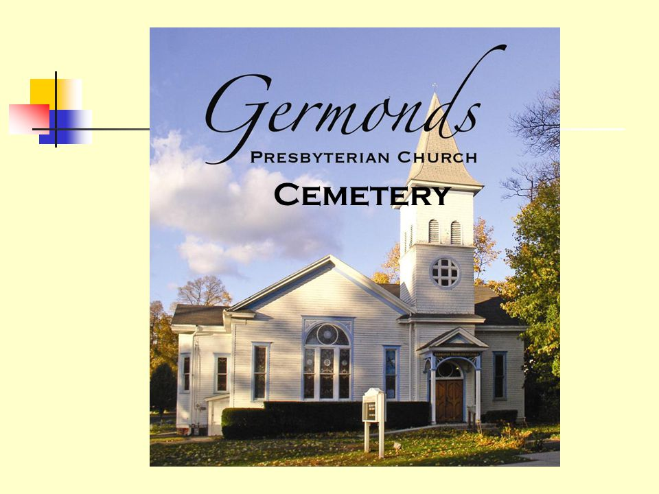 Germonds Cemetery Where We Were Where We Are Where We're Going May 2007