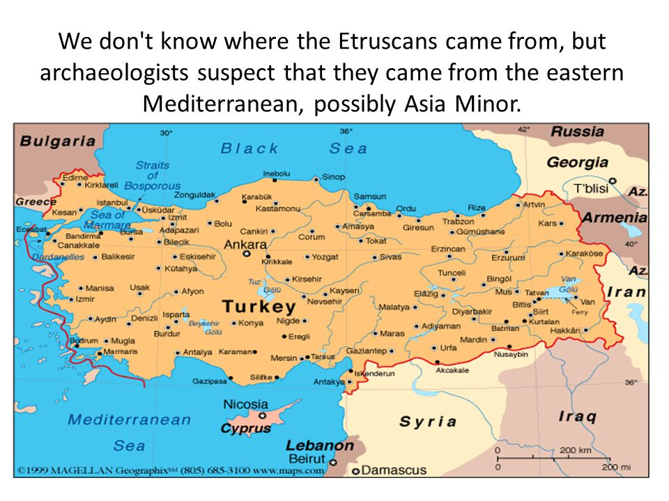 We don t know where the Etruscans came from, but archaeologists suspect that they came from the eastern Mediterranean, possibly Asia Minor.