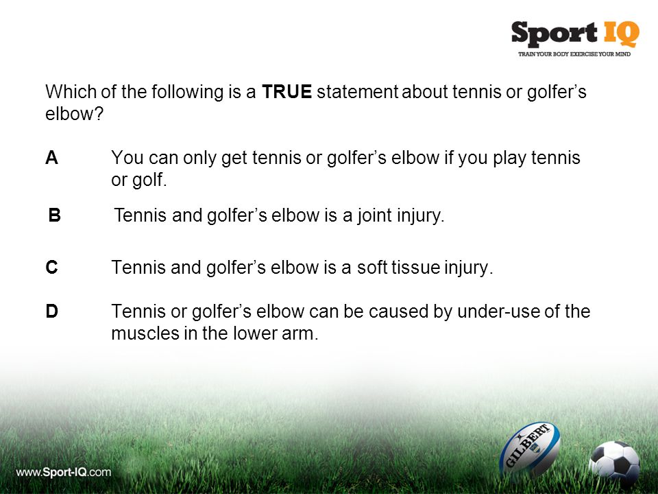 Which of the following is a TRUE statement about tennis or golfer's elbow.