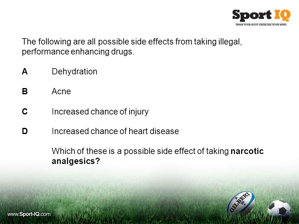 The following are all possible side effects from taking illegal, performance enhancing drugs.