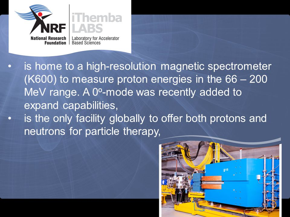 is the world's only producer of current Good Manufacture Practise (cGMP) 68 Ge/ 68 Ga generators and 22 Na-positron sources for annihilation studies, and supplies 25% of the world's demand for 82 Sr.