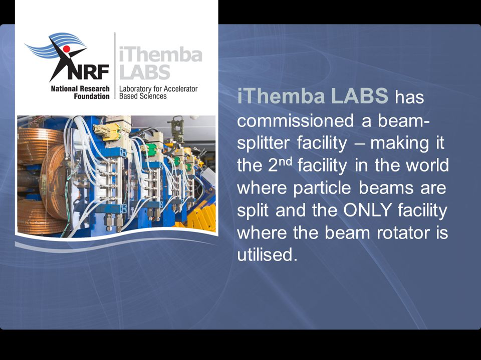 This will enable enhanced production – being able to irradiate two different target stations simultaneously.