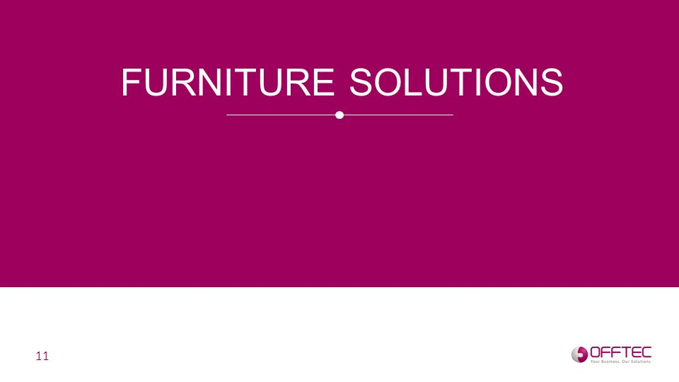 FURNITURE SOLUTIONS 11