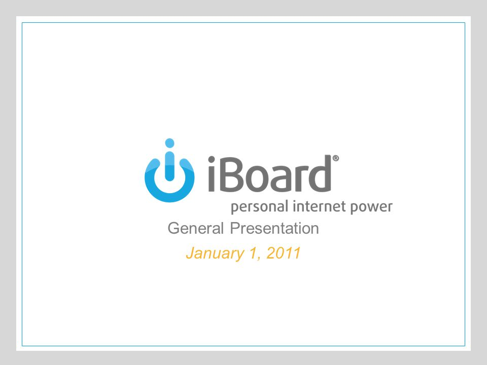 The iBoard® Product/Technology  The Internet Today  Web Browsers (World Wide Web) and Email  Advantages  A Doorway to the Whole World  Disadvanta