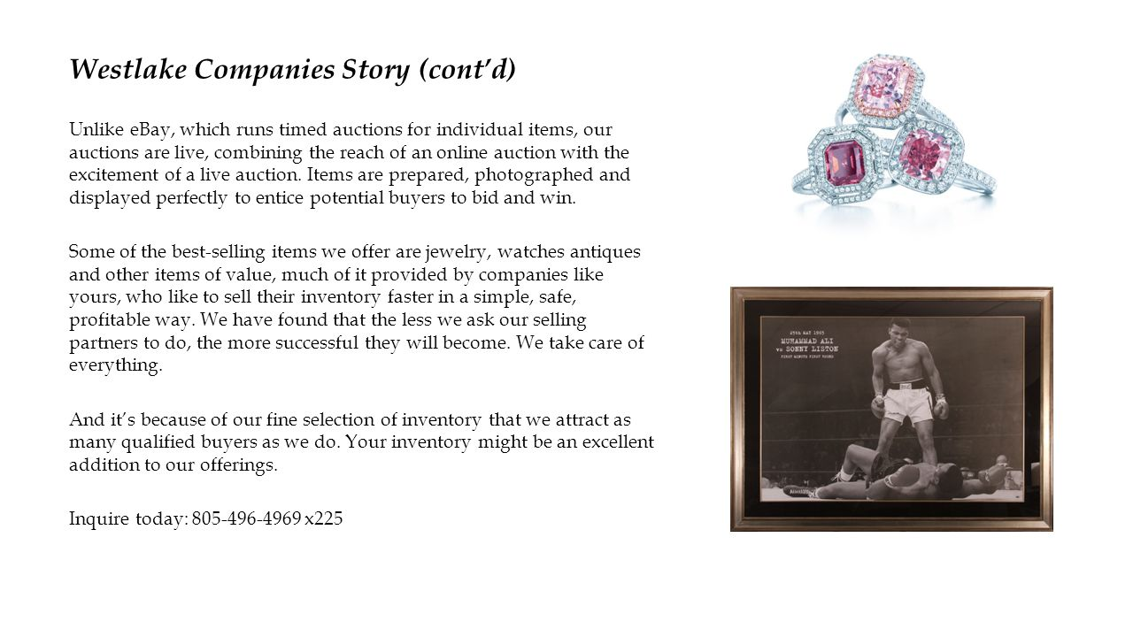 Why Consign to Westlake Companies.We turn your inventory quickly.