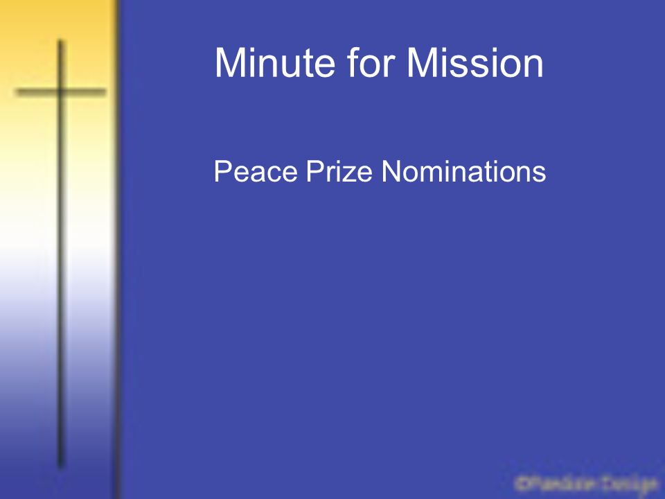 Minute for Mission Peace Prize Nominations