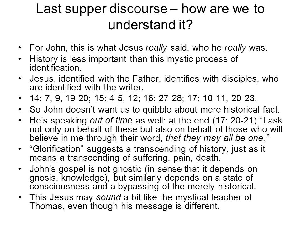 Last supper discourse – how are we to understand it.