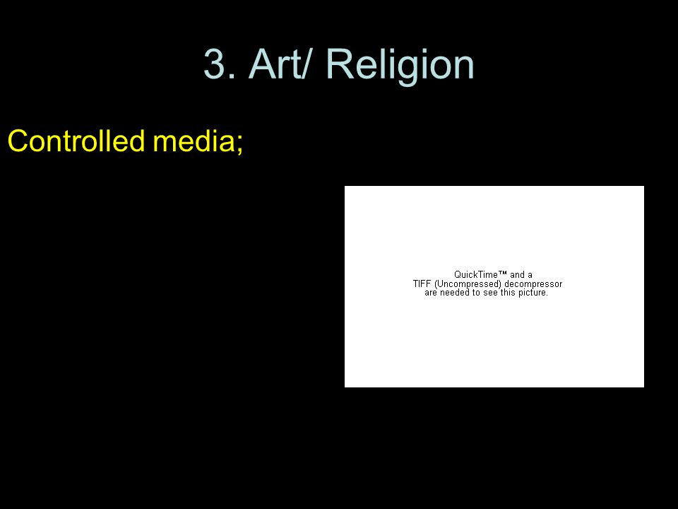 3. Art/ Religion Controlled media; censored all forms of creativity; replaced religious teachings with Communist ideals; persecuted the Russian Orthod