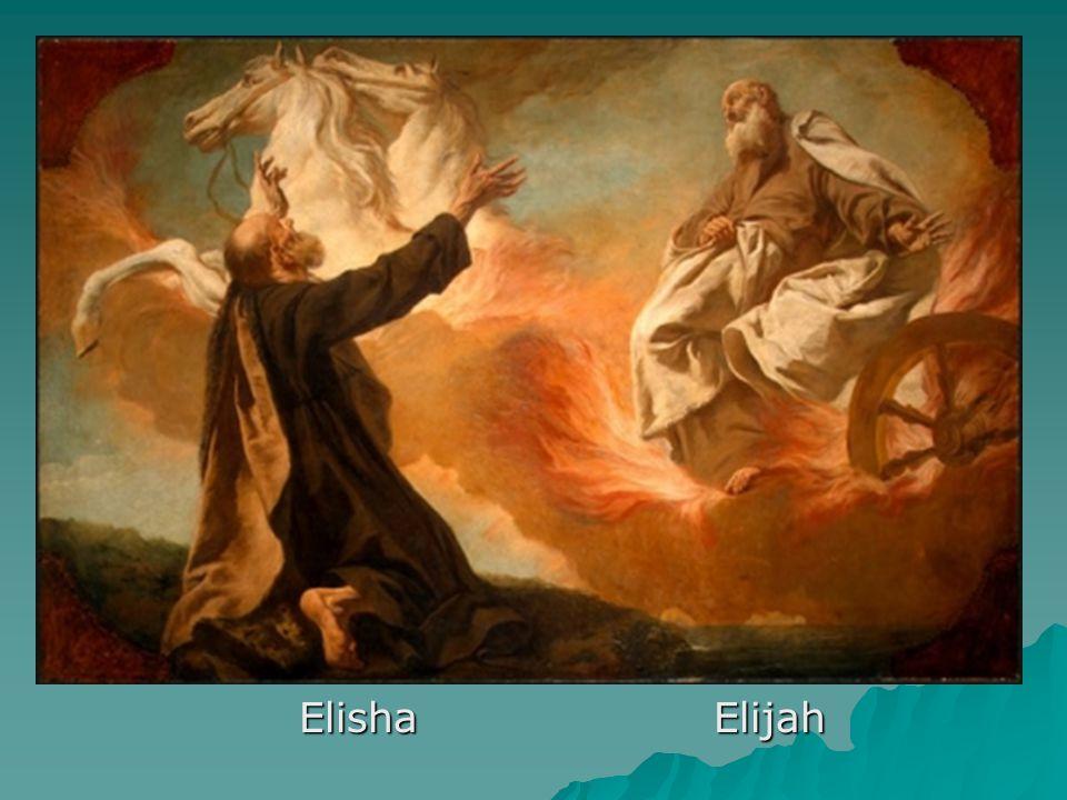 Elisha Elijah Elisha Elijah