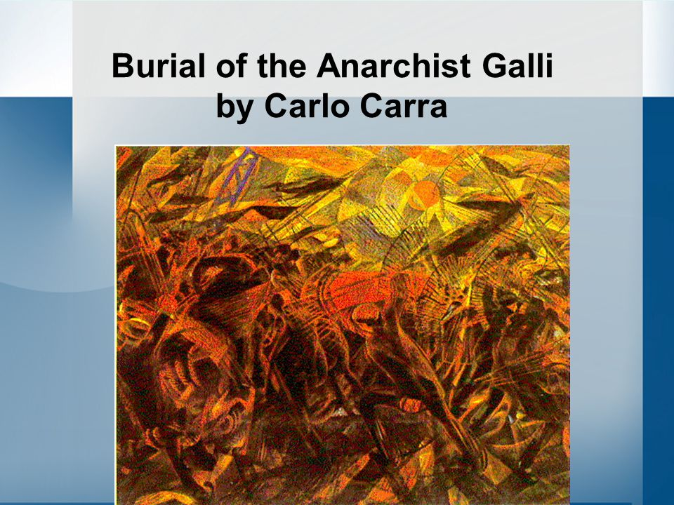 Burial of the Anarchist Galli by Carlo Carra