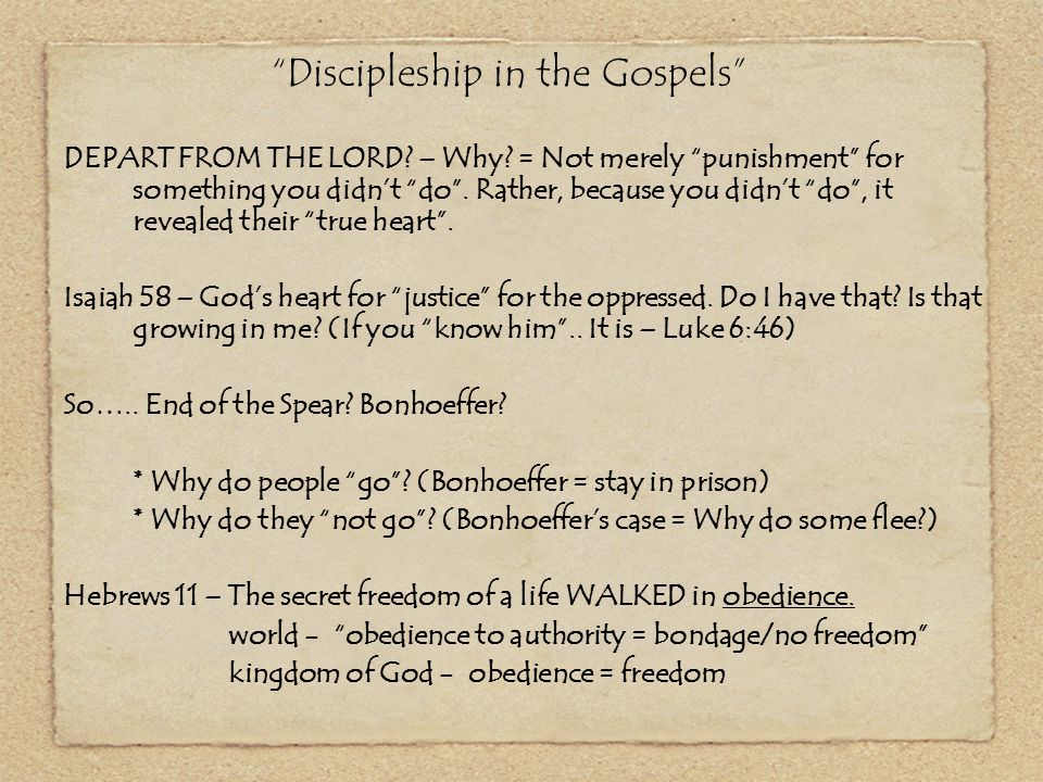 """""""Discipleship in the Gospels"""" DEPART FROM THE LORD? – Why? = Not merely """"punishment"""" for something you didn't """"do"""". Rather, because you didn't """"do"""", i"""