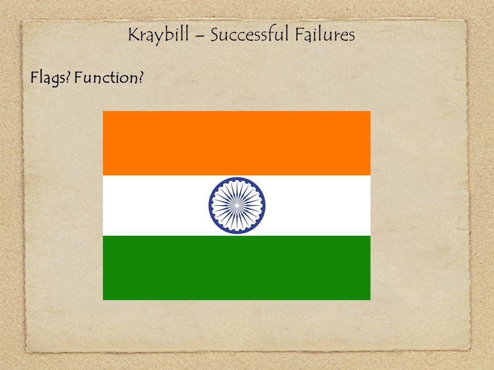 Kraybill – Successful Failures Flags? Function?