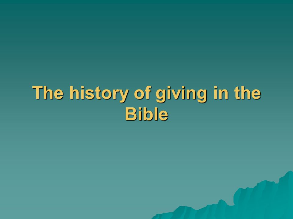 The history of giving in the Bible