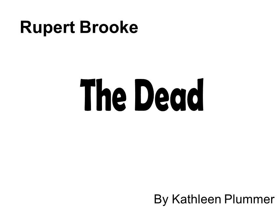 Rupert Brooke By Kathleen Plummer