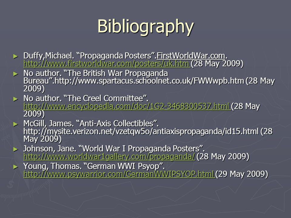 Bibliography ► Duffy,Michael. Propaganda Posters .FirstWorldWar.com.