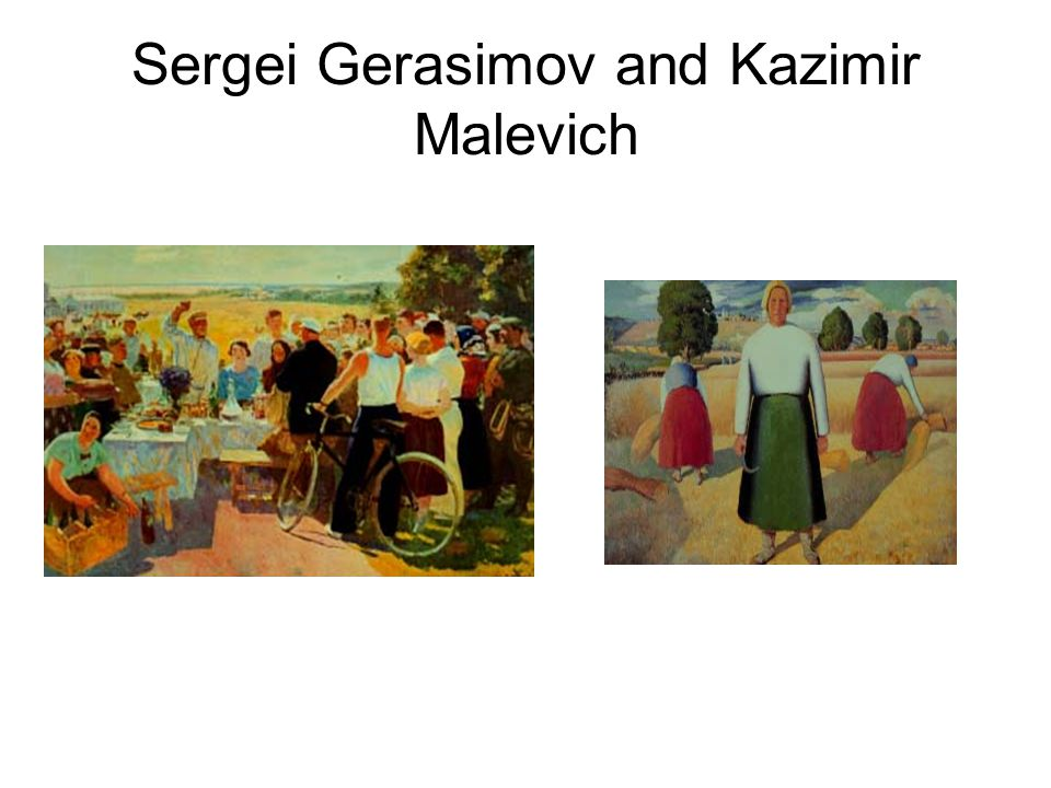 Sergei Gerasimov and Kazimir Malevich