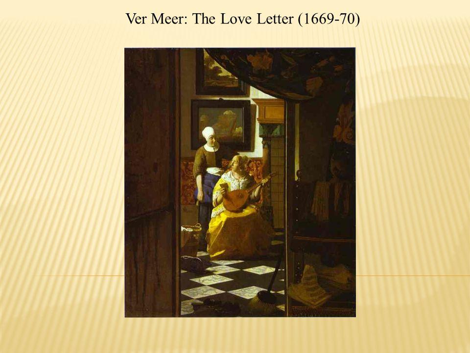 Ver Meer: The Love Letter (1669-70)
