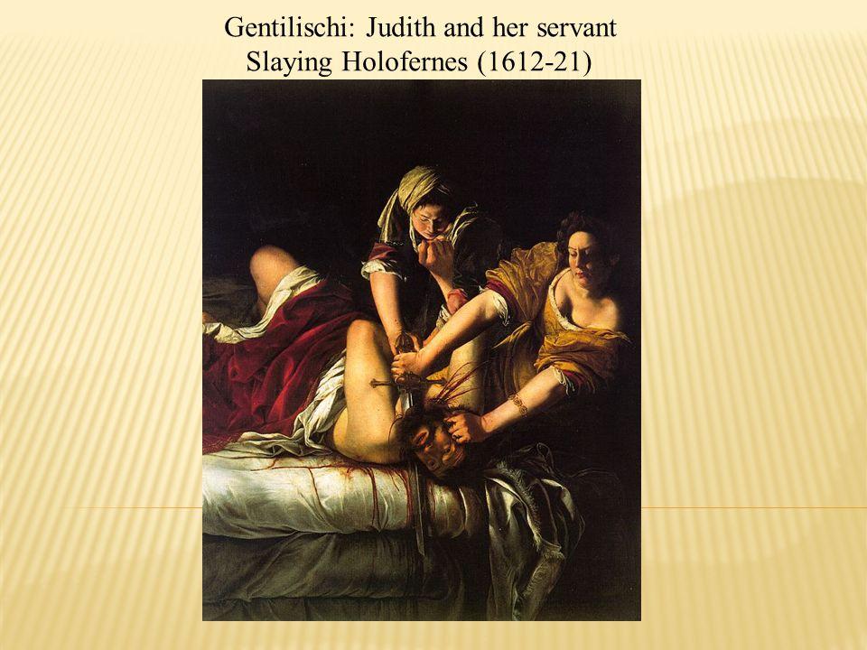 Gentilischi: Judith and her servant Slaying Holofernes (1612-21)