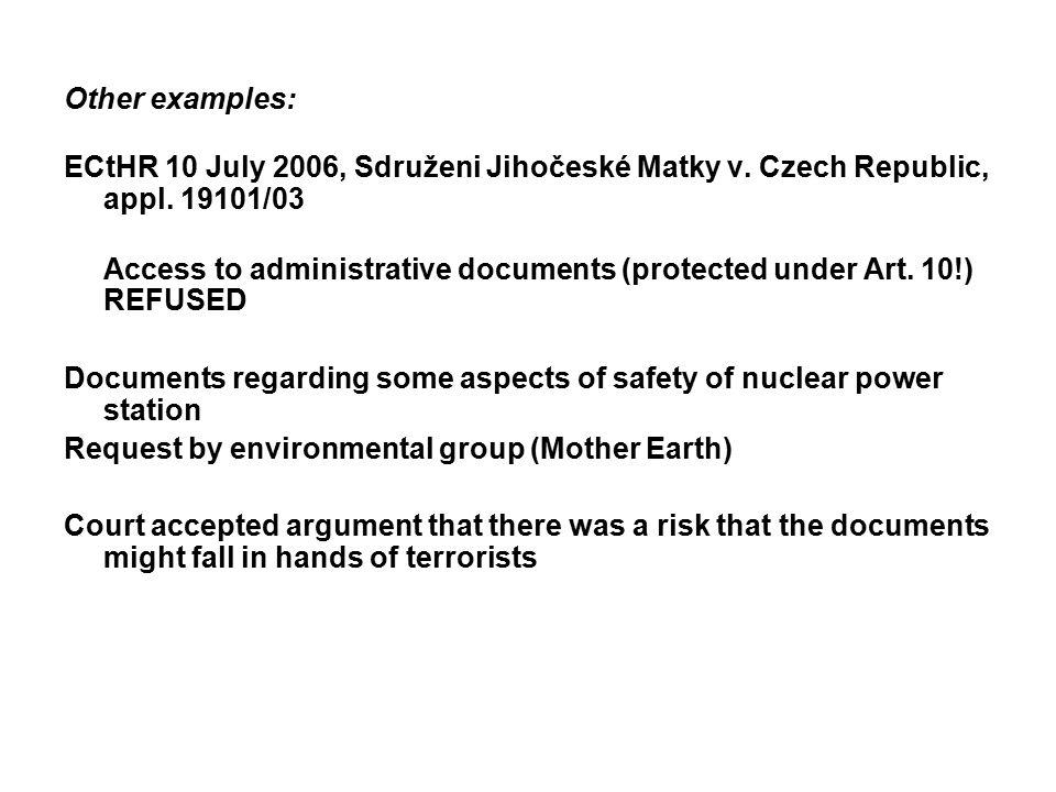 Other examples: ECtHR 10 July 2006, Sdruženi Jihočeské Matky v.