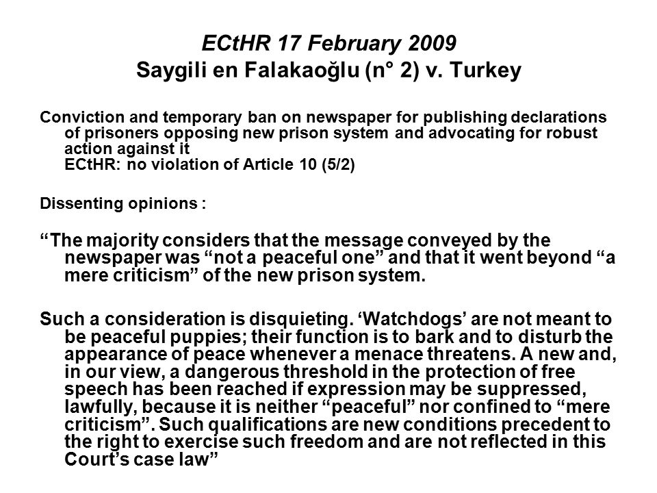 ECtHR 17 February 2009 Saygili en Falakaoğlu (n° 2) v. Turkey Conviction and temporary ban on newspaper for publishing declarations of prisoners oppos