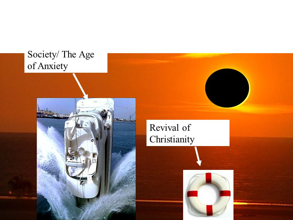 Society/ The Age of Anxiety Revival of Christianity
