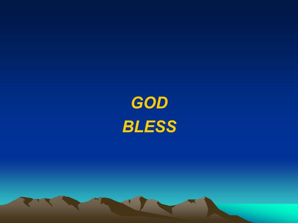 GOD BLESS