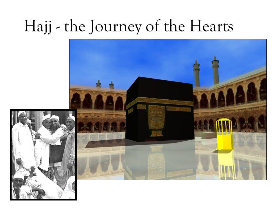 Hajj - the Journey of the Hearts