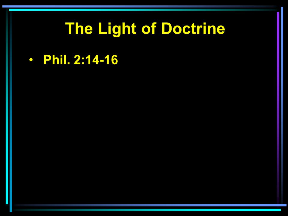 The Light of Doctrine Phil. 2:14-16