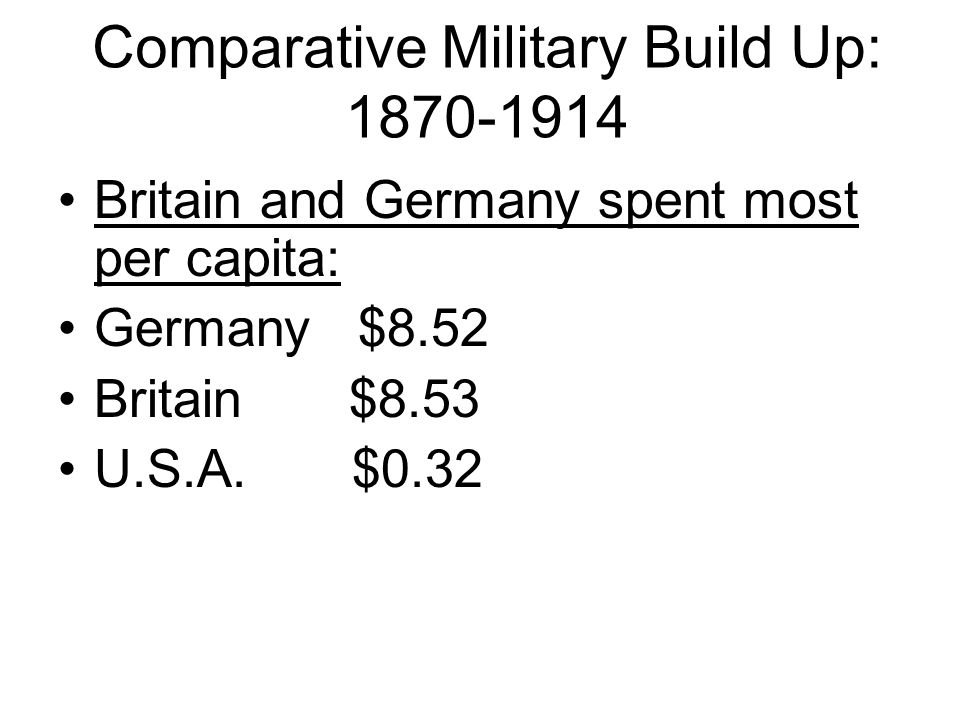 Arms Race and the First World War: Increase in Spending There was a four-fold increase in defence spending of the great powers, 1870-1914.