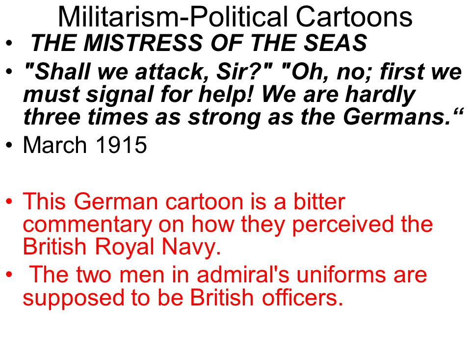 Answer the following questions on the political cartoon on the Left Side of your notes. 1. According to this cartoon, how did the Germans view the Bri
