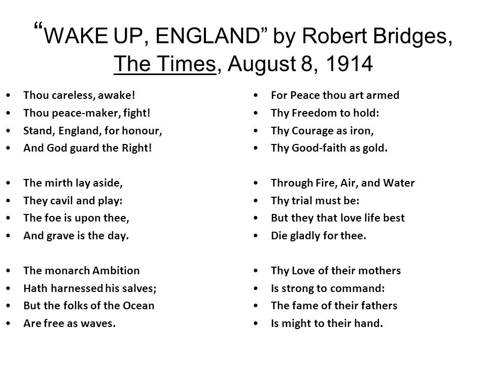 """"""" To The Troubler Of The World"""" by William Watson, The Times, August 6, 1914 At last we know you, War-lord. (Germany) You, that flung The gauntlet dow"""