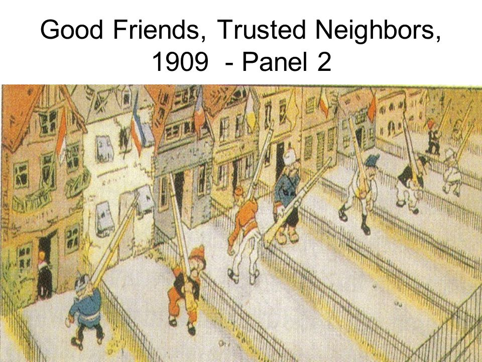 Great Friends, Trusted Neighbors, 1909 – Panel 1