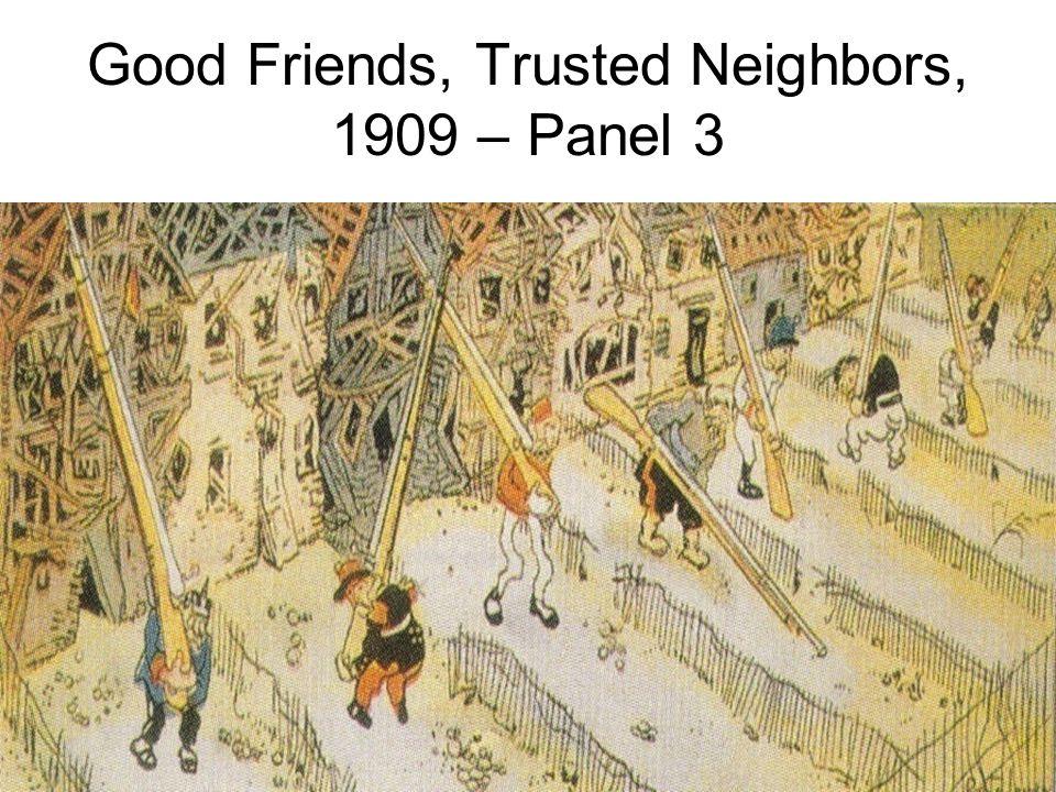 Good Friends, Trusted Neighbors, 1909 - Panel 2
