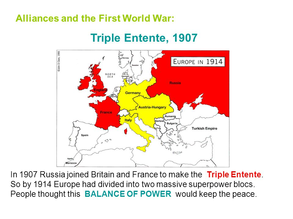 Alliances and the First World War: Entente Cordiale, 1904 … which allowed Britain to make the Entente Cordiale ('friendly relationship') with France i