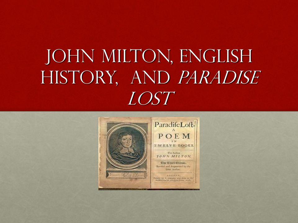 John Milton, English History, and Paradise Lost