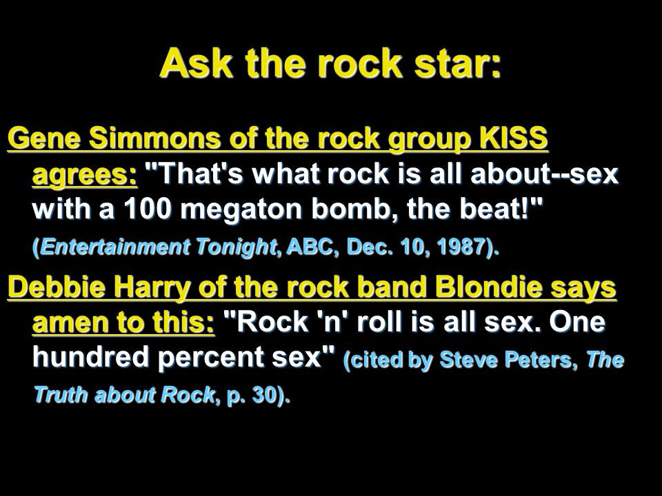 Ask the rock star: Gene Simmons of the rock group KISS agrees: