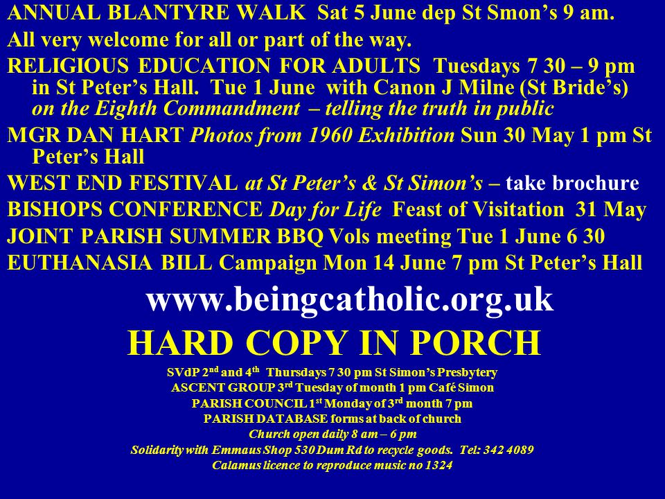 ANNUAL BLANTYRE WALK Sat 5 June dep St Smon's 9 am.