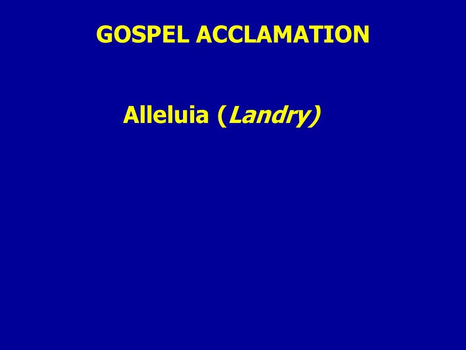 GOSPEL ACCLAMATION Alleluia (Landry)