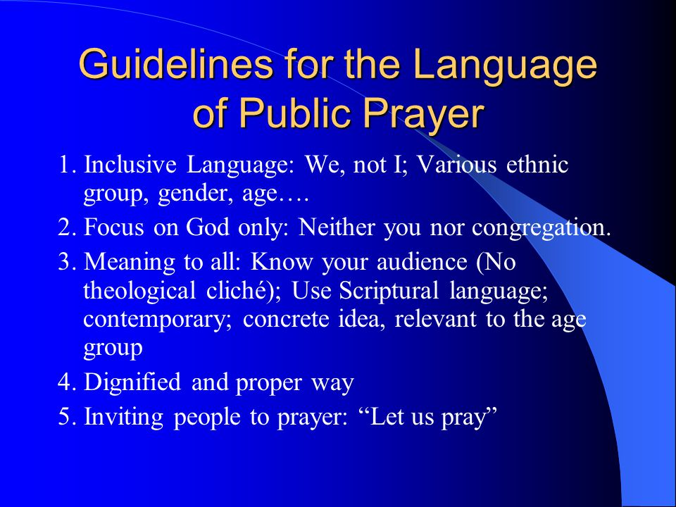 Guidelines for the Language of Public Prayer 1.
