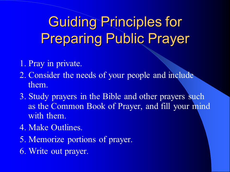 Guidelines for Execution of Public Prayer 1.
