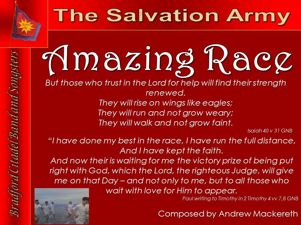 Composed by Andrew Mackereth But those who trust in the Lord for help will find their strength renewed.