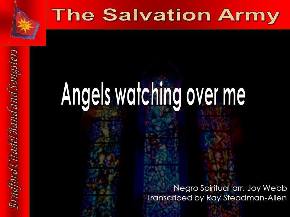 Negro Spiritual arr. Joy Webb Transcribed by Ray Steadman-Allen